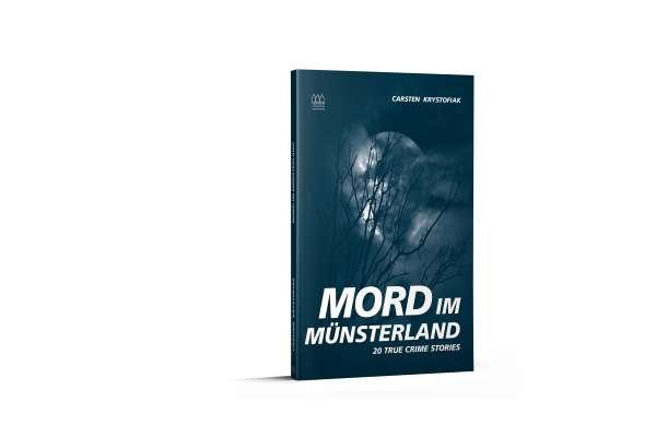 Buch Mord im Münsterland - 20 True Crime Stories