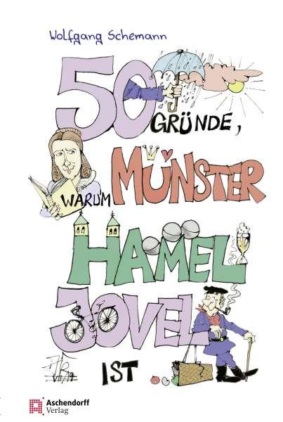 Buch 50 Gründe, warum Münster hamel jovel ist * W. Schemann