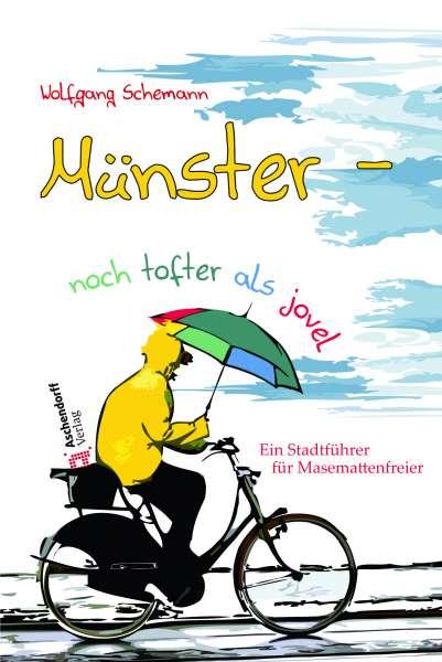 Buch Münster - noch tofter als jovel * W. Schemann