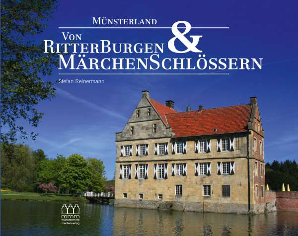Buch mmm - Münsterland - Von Ritterburgen & Märchenschlössern