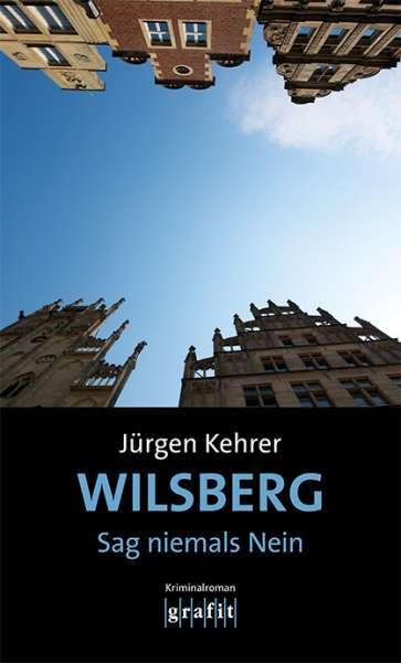 Buch Wilsberg - Sag niemals Nein - Jürgen Kehrer