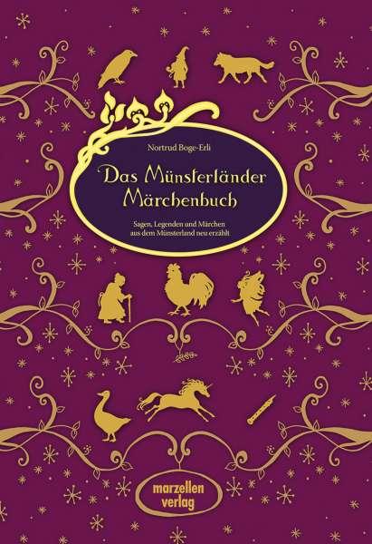 Das Münsterländer Märchenbuch Nortrud Boge-Erli