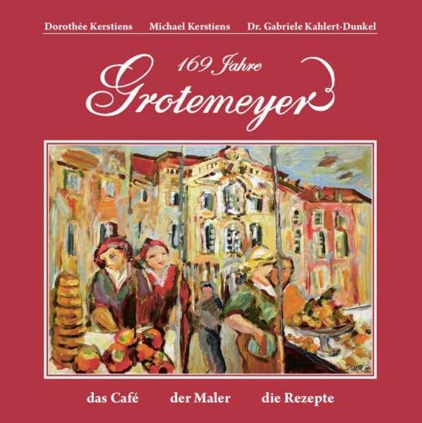 Buch Grotemeyer das Café der Maler die Rezepte